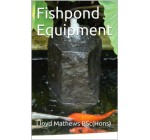 Fishpond Equipment