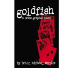 (Goldfish) BY (Bendis, Brian Michael) on 2012 Reviews