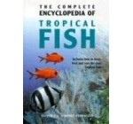 The Complete Encyclopedia of Tropical Fish