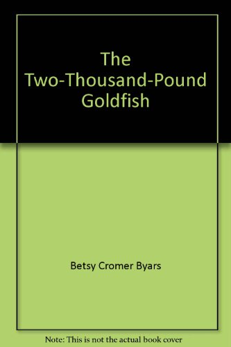 Title: The TwoThousandPound Goldfish