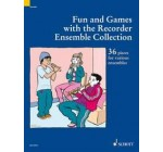 SCHOTT FUN AND GAMES WITH THE RECORDER ENSEMBLE COLLECTION – 3-4 RECORDERS Partition classique Bois Flûte à bec