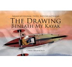 The Drawing Beneath My Kayak: Aquascape Journal: Notes, Sketches & Designs (English Edition)